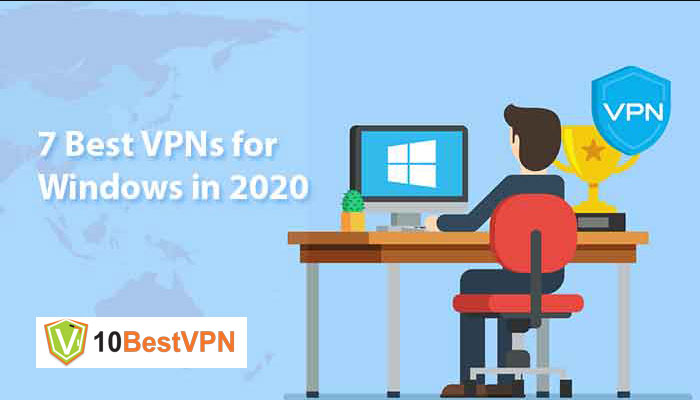 7 Best VPNs for Windows in 2021