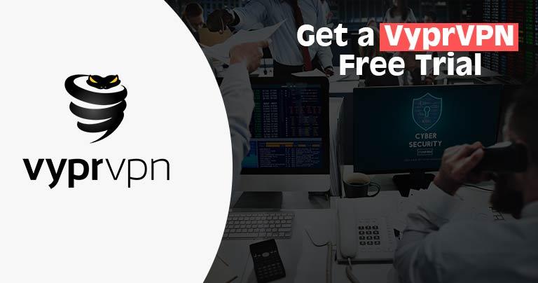 VyprVPN Free Trial in 2021